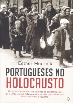 Esther mucznik   portugueses no holocausto2 1 600 839